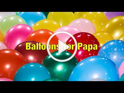 Balloons for Papa by Elizabeth Gilbert Bedia