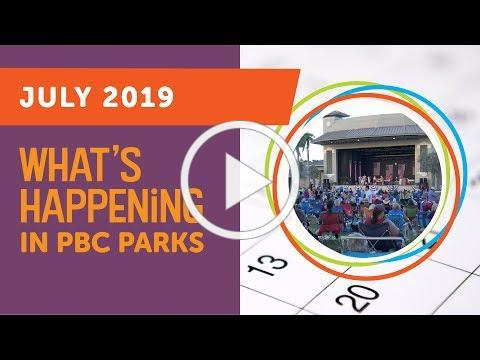 What's Happening in PBC Parks: July 2019