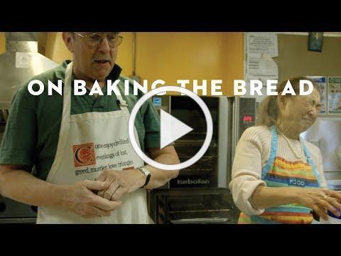 On Baking the Bread | Saint Mark's, Seattle