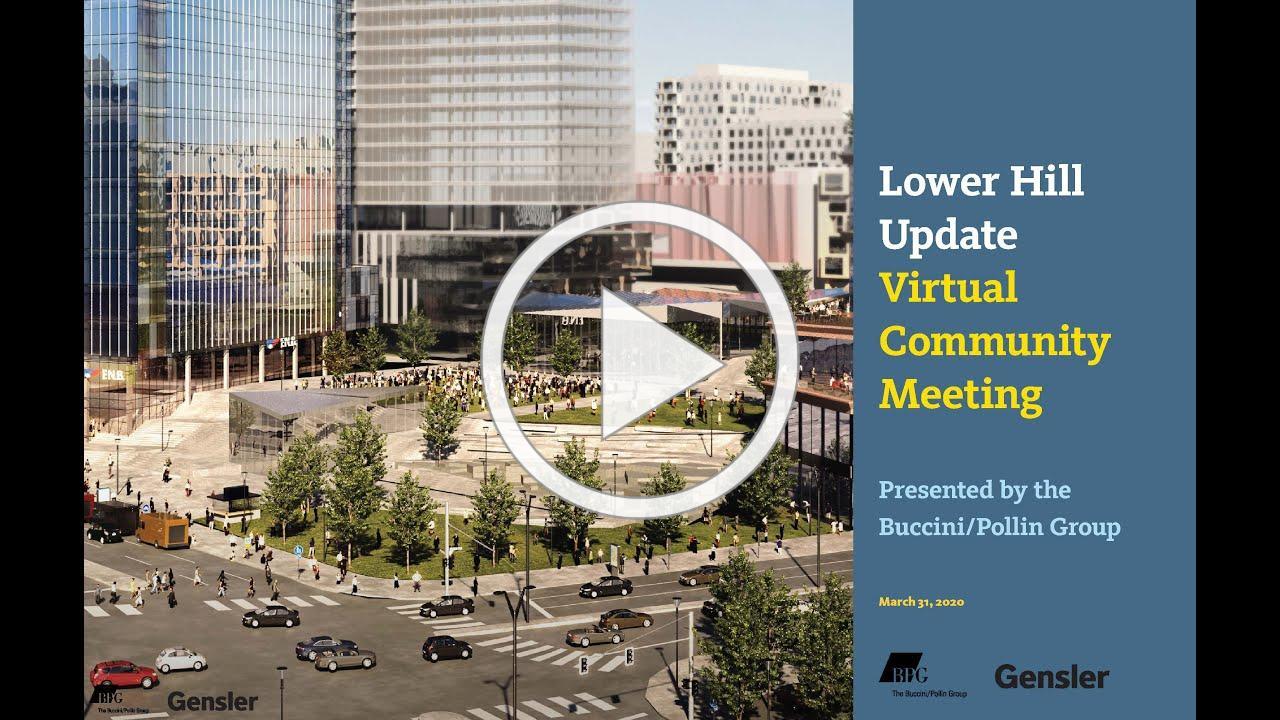 Lower Hill Virtual Community Meeting Presentation - Block G1 Tower Updates
