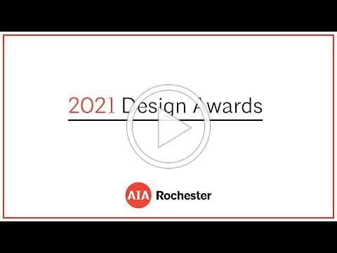 2021 AIA Rochester Design Awards