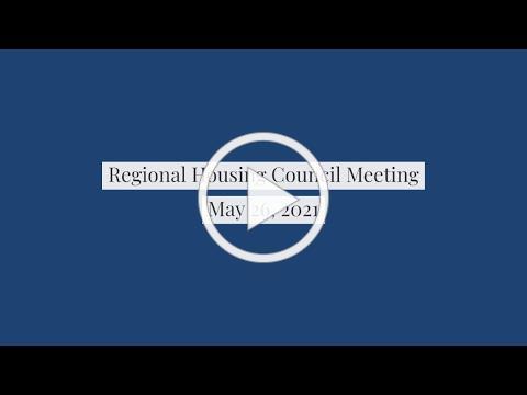 05_26_2021_Regional Housing Council Meeting