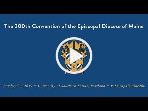 The 200th Convention of the Diocese of Maine