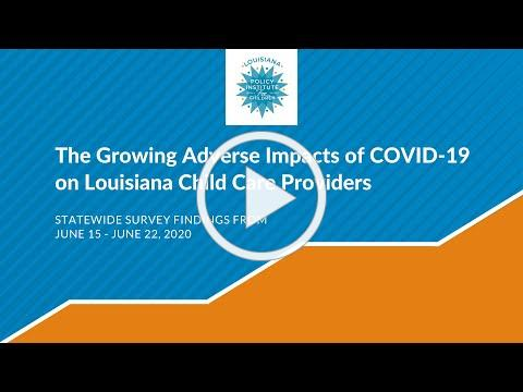 The Growing Adverse Impacts of COVID-19 on LA Child Care Providers: Key Findings June 15 - 22, 2020