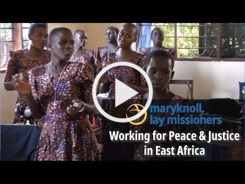 Working for Peace & Justice in East Africa