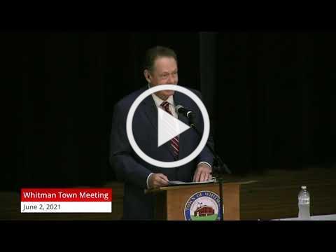 Whitman Town Meeting. June 2, 2021
