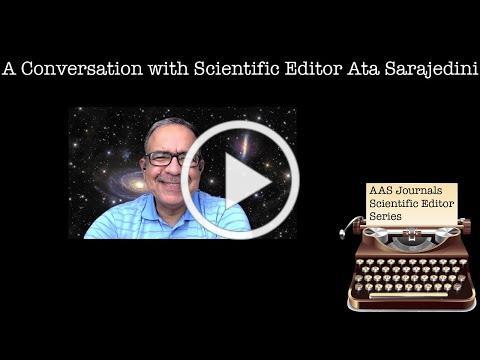 A Conversation With Scientific Editor Ata Sarajedini