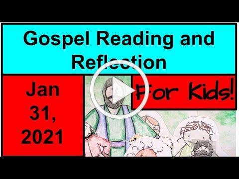 Gospel Reading and Reflection for Kids - January 31, 2021 - Mark 1:21-28