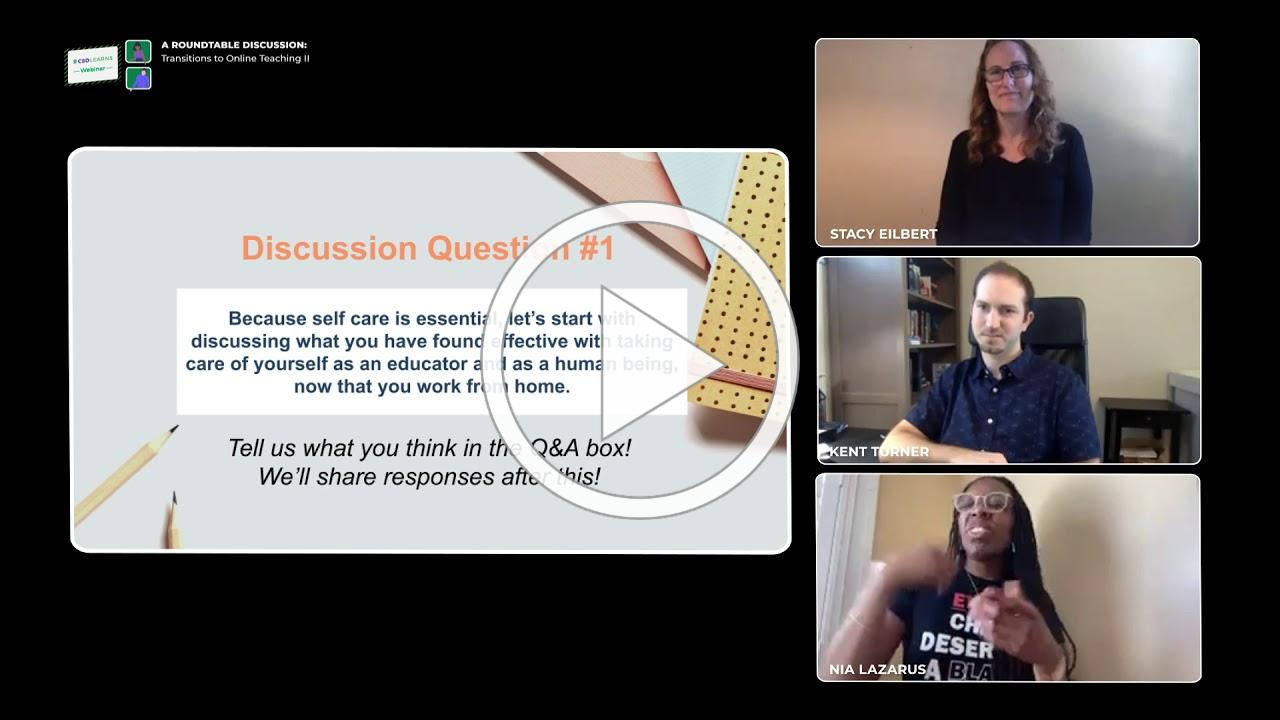 A Roundtable Discussion: Transitions to Online Teaching II