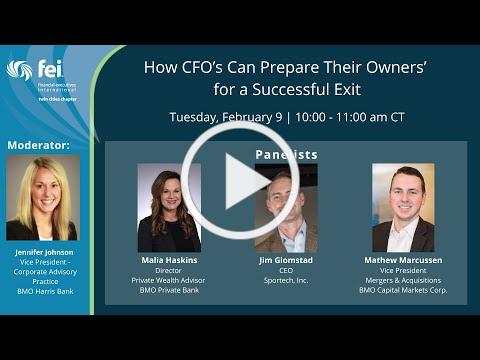 How CFO's Prepare Owners' for Successful Exit - Panel Discussion