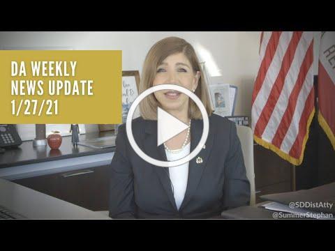 DA Weekly News Update with DA Summer Stephan 1/27/21