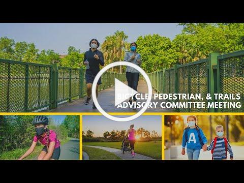 January 25, 2021 - Bicycle, Pedestrian, and Trails Advisory Committee Meeting