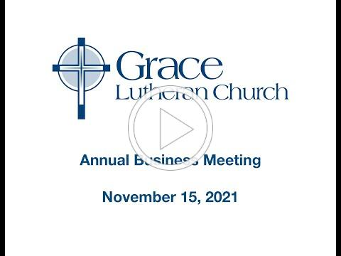 Grace Annual Business Meeting - Nov 15, 2020