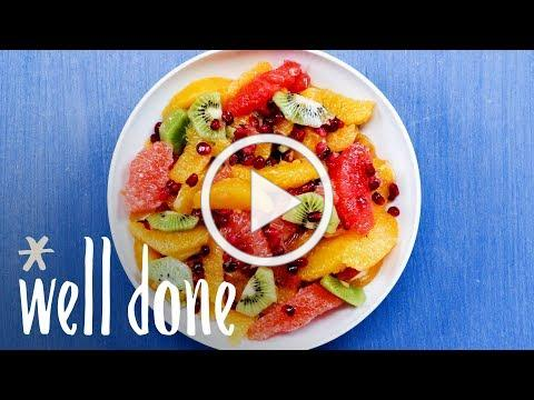 How To Make Winter Fruit Salad: Beat The Winter Blues With Vitamin C | Recipe | Well Done