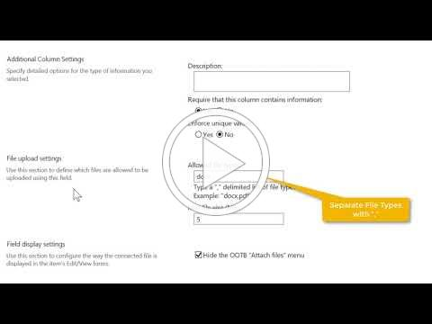 SharePoint File Upload Column - Overview