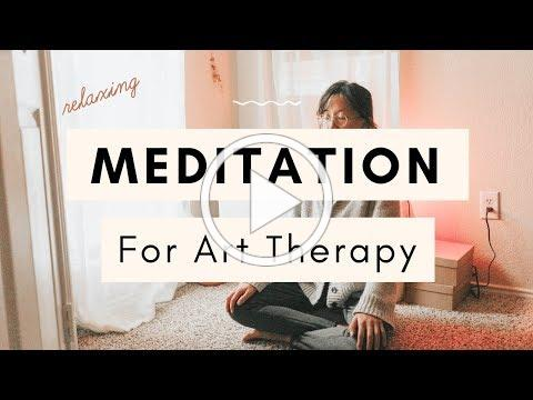 Relaxing Guided Meditation for Creativity and Artmaking