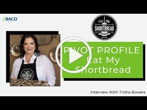 Pivot Profile - Eat My Shortbread
