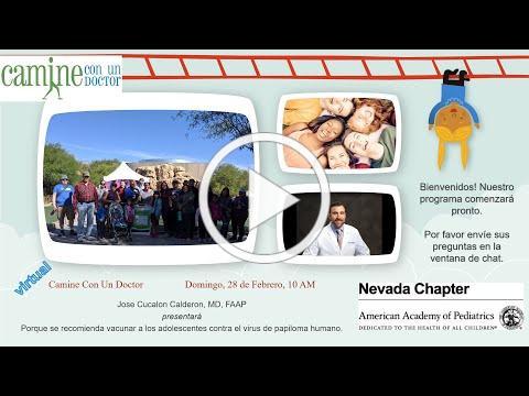 Nevada AAP 28 de Febrero Camine con un Doctor Presento sobre la vacuna de Papilomavirus Humano