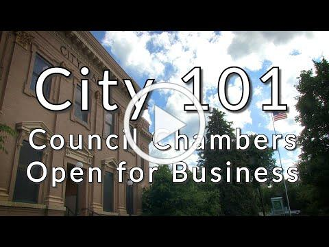 City 101 - Council Chambers Reopening