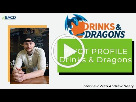 Pivot Profile - Drinks & Dragons