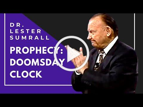 The Doomsday Clock - Dr. Lester Sumrall
