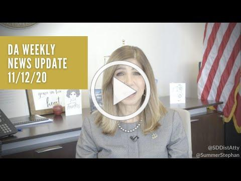 DA Weekly News Update with DA Summer Stephan 11/12/20