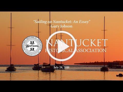 Sailing Nantucket: An Essay by Gary Jobson