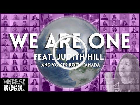 """""""We Are One"""" feat. Judith Hill with Voices Rock Canada (150 Person Rock Choir)"""