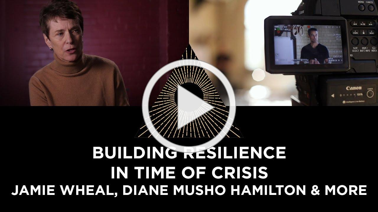 Resilience in Time of Crisis, Jamie Wheal, Diane Musho Hamilton & more