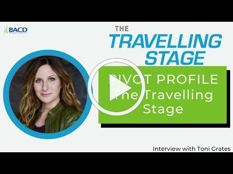 Pivot Profile - The Travelling Stage