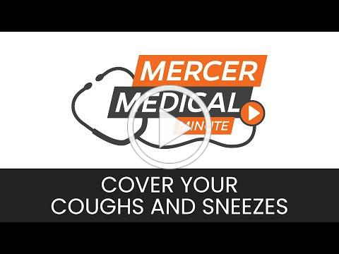 Mercer Medical Minute: Cover Your Coughs and Sneezes