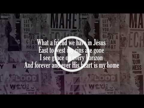 Matt Maher - What a Friend (With Lyric Video)