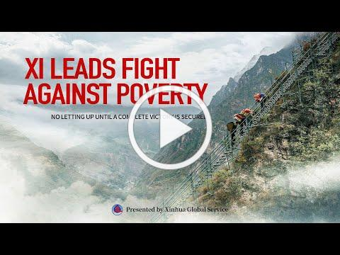 Xi leads fight against poverty