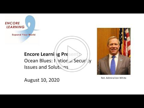 Encore Learning Presents Ocean Blues: National Security Issues and Solutions