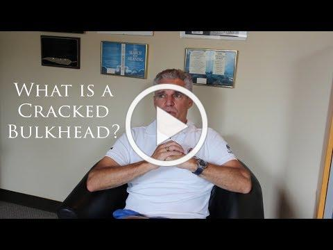What is a Cracked Bulkhead?