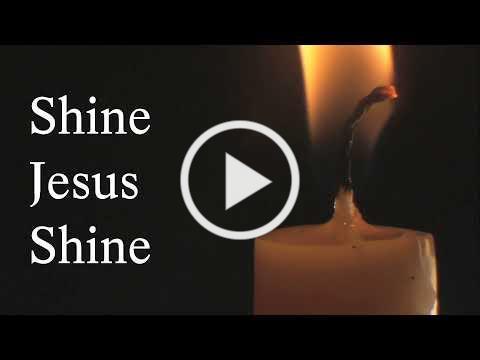 Shine Jesus Shine (with lyrics)