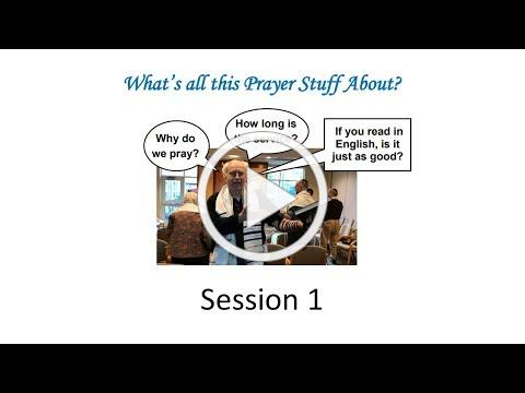 What's all this Prayer Stuff About? Session 1