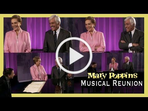 A Mary Poppins Musical Reunion (2004) - Julie Andrews, Dick Van Dyke, Richard Sherman