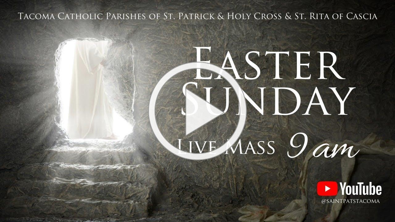 Easter Sunday Mass   Fr. David Mulholland