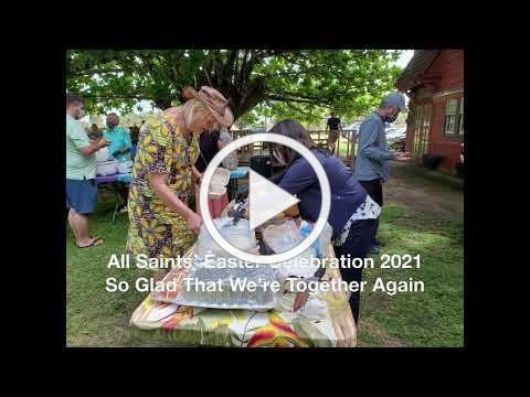 All Saints' Easter Celebration 2021