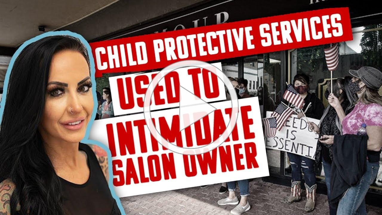 TOO FAR: Oregon government uses CPS to intimidate owner after salon reopens amid COVID-19 lockdown