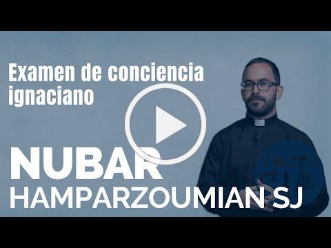 Examen de conciencia ignaciano | Nubar Hamparzoumian, SJ | Voces Esejota