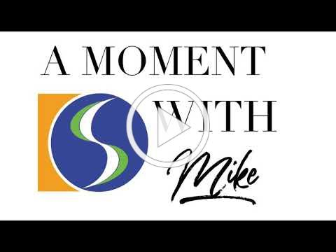 A Moment with Mike 6.13.21