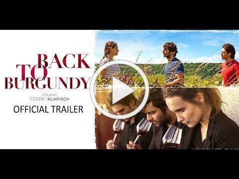 Back to Burgundy - Official U.S. HD Trailer