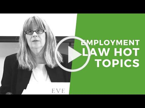 Employment Law Hot Topics, Fundamentals & Beyond