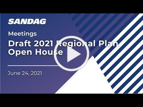 Draft 2021 Regional Plan Open House (East County) - June 24, 2021