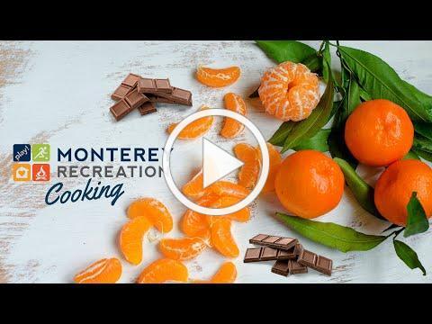 Monterey Recreation Presents: That's Good! Chocolate Cuties Demo