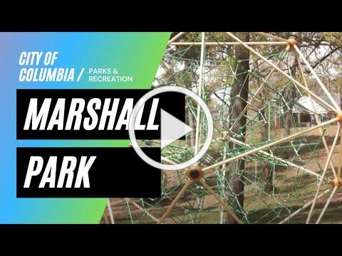 Welcome to Marshall Park | City of Columbia Parks & Recreation