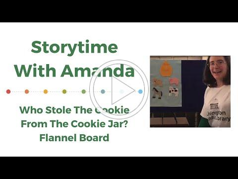 Who Stole the Cookie From the Cookie Jar?: Storytime with Amanda