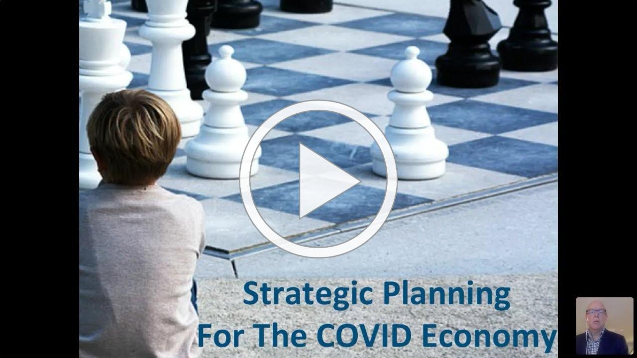 Strategic Planning For The COVID economy